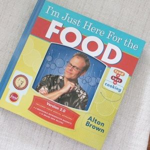 💕 Alton Brown I'm Just Here for the Food Book